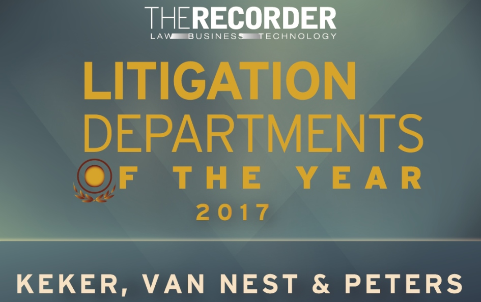 The Recorder Names Keker, Van Nest & Peters Litigation Department of the Year